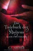 Das Tagebuch des Magiers: Glass and Steele (eBook, ePUB)