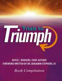 Trials to Triumph (eBook, ePUB)