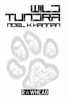 Wild Tundra - Hannan, Noel K.