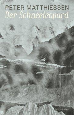 Der Schneeleopard - Matthiessen, Peter