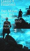 Der Maler und der Wanderer