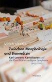 Zwischen Morphologie und Biomedizin