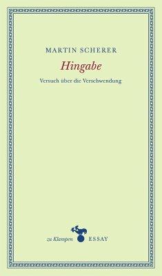 Hingabe - Scherer, Martin