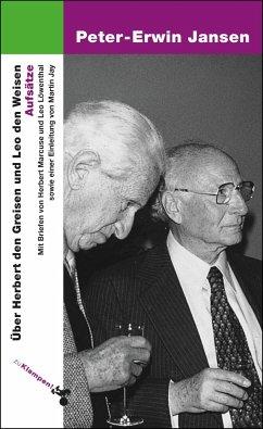 Über Herbert den Greisen und Leo den Weisen - Jansen, Peter-Erwin