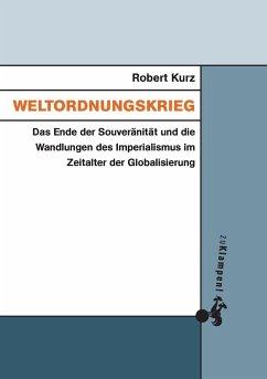 Weltordnungskrieg - Kurz, Robert