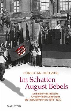 Im Schatten August Bebels - Dietrich, Christian