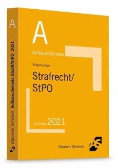 Aufbauschemata Strafrecht / StPO - Krüger, Rolf;Ladiges, Manuel