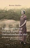 Sophie Louisa Kwaak und das Kapital der Unternehmerfamilie Weil