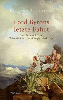 Lord Byrons letzte Fahrt - Schuberth, Richard