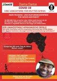 COVID-19 - eine Lobeshymne für Mutter Afrika. Mein Friedens- und (Natur)Medizinpreis für diesen Kontinent: 10.000.000 Tote erwartet, aber Afrika steht besser da als der Rest der Welt und es erfreut den Westen nicht, obwohl er angeblich doch so viel Sorge