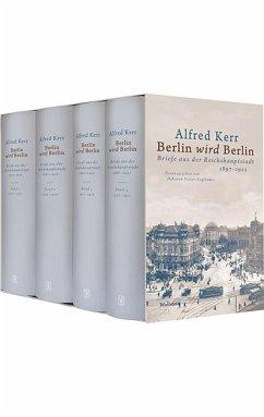 Berlin wird Berlin - Kerr, Alfred