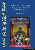 Der Kult der Drachenkönige (longwang) im China der späten Kaiserzeit