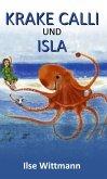 Krake Calli und Isla