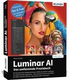 Luminar AI - Das große Praxishandbuch