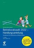 Betriebsratswahl 2022 - Handlungsanleitung