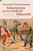 Südosteuropa und das moderne Völkerrecht