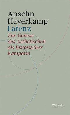 Latenz - Haverkamp, Anselm