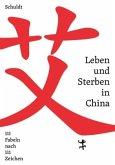 Leben und Sterben in China
