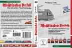 Rhätische Bahn - Die aktuellen Triebfahrzeuge