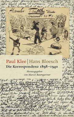 Die Korrespondenz 1898-1940 - Klee, Paul;Bloesch, Hans