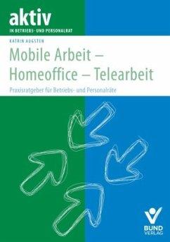 Mobile Arbeit - Homeoffice - Telearbeit - Augsten, Katrin