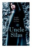 Uncle Silas: Gothic Mystery Thriller