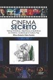 Cinema Secreto: Temas Gnósticos, Alquímicos e Quânticos no Cinema, Audiovisual e Cultura Pop
