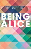 Being Alice