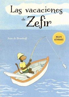 Las Vacaciones de Zefir - De Brunhoff, Jean