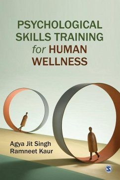 Psychological Skills Training for Human Wellness - Singh, Agya Jit; Kaur, Ramneet
