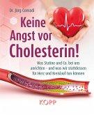 Keine Angst vor Cholesterin! (eBook, ePUB)