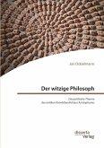 Der witzige Philosoph. Die politische Theorie des antiken Komödiendichters Aristophanes (eBook, PDF)