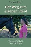 Der Weg zum eigenen Pferd (eBook, ePUB)