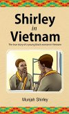 Shirley in Vietnam: The true story of a young black woman in Vietnam