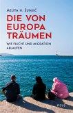 Die von Europa träumen (eBook, ePUB)