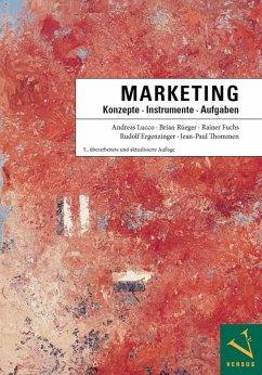 Marketing: Konzepte - Instrumente - Aufgaben (eBook, PDF) - Lucco, Andreas; Rüeger, Brian; Fuchs, Rainer; Ergenzinger, Rudolf; Thommen, Jean-Paul