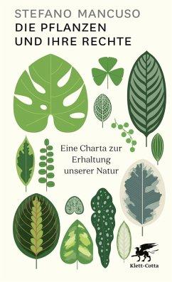 Die Pflanzen und ihre Rechte (eBook, ePUB) - Mancuso, Stefano