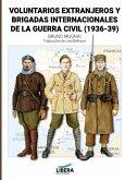 Voluntarios extranjeros y Brigadas Internacionales de la Guerra Civil (1936-39)
