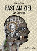 Fast am Ziel (eBook, ePUB)