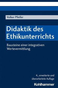 Didaktik des Ethikunterrichts (eBook, PDF) - Pfeifer, Volker