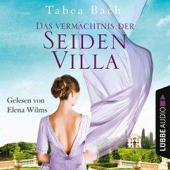 Das Vermächtnis der Seidenvilla / Seidenvilla-Saga Bd.3 (MP3-Download) - Bach, Tabea