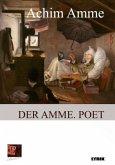Der Amme. Poet