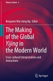 The Making of the Global Yijing in the Modern World: Cross-Cultural Interpretations and Interactions
