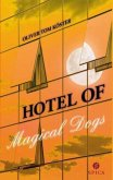 Hotel of magical dogs