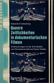 Queere Zeitlichkeiten in dokumentarischen Filmen