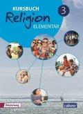 Kursbuch Religion Elementar - 9./10. Schuljahr, Schülerband / Kursbuch Religion Elementar, Ausgabe 2016 3