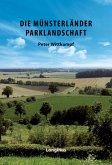 Die Münsterländer Parklandschaft