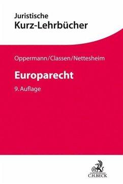 Europarecht - Classen, Claus Dieter;Nettesheim, Martin;Oppermann, Thomas