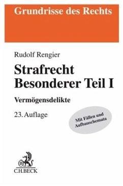Strafrecht Besonderer Teil I - Rengier, Rudolf
