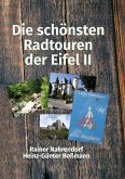 Die schönsten Radtouren der Eifel II